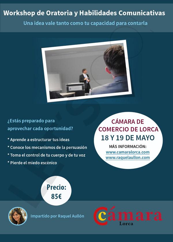 Workshop de Oratoria y Habilidades Comunicativas @ CAMARA DE COMERCIO DE LORCA   Lorca   Región de Murcia   España