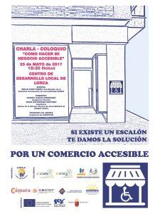 """CHARLA COLOQUIO """"CÓMO HACER MI NEGOCIO ACCESIBLE"""" @ Centro de Desarrollo Local   Lorca   Región de Murcia   España"""